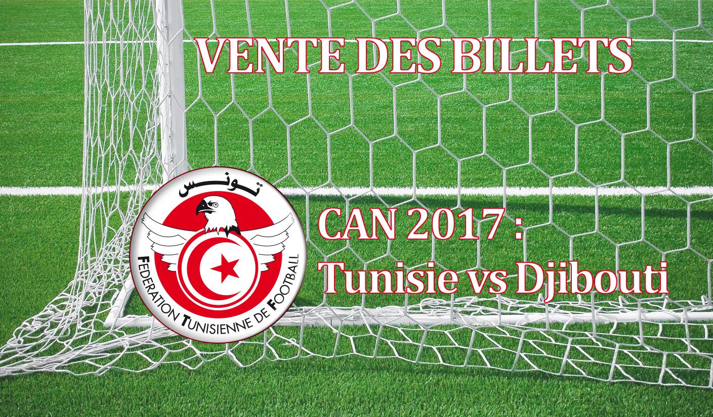 Vente billets tunisie vs djibouti